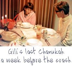 Gili's last Chanukah - a week before the crash